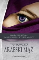 Arabski mąż. Arabska saga. Tom 6