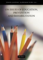 On issues of education, prevention and rehabilitation