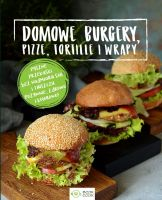 Domowe burgery, pizze, tortille, wrapy