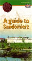 A guide to Sandomierz